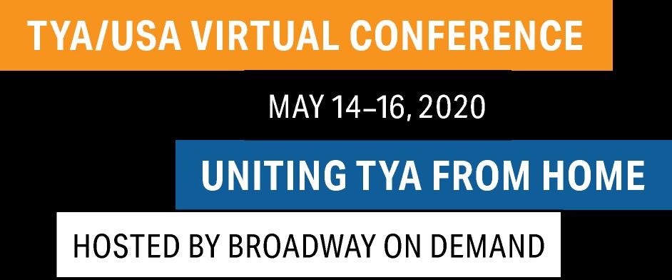 TYA/USA Virtual Conference / May 14–16, 2020